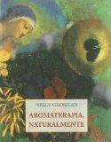 Aromaterapia, Naturalmente