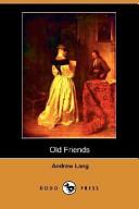 Old Friends (Dodo Press)