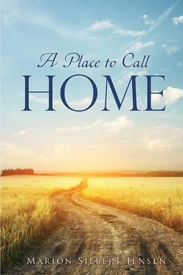 PLACE TO CALL HOME