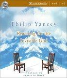 Reaching for the Invisible God: Unabridged