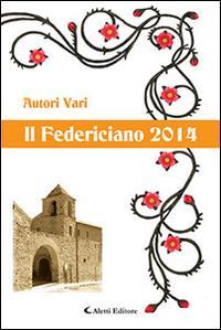 Il Federiciano 2014. Libro ambra