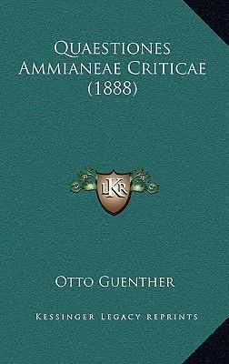 Quaestiones Ammianeae Criticae (1888)