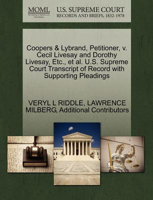 Coopers & Lybrand, Petitioner, V. Cecil Livesay and Dorothy Livesay, Etc., et al. U.S. Supreme Court Transcript of Record with Supporting Pleadings