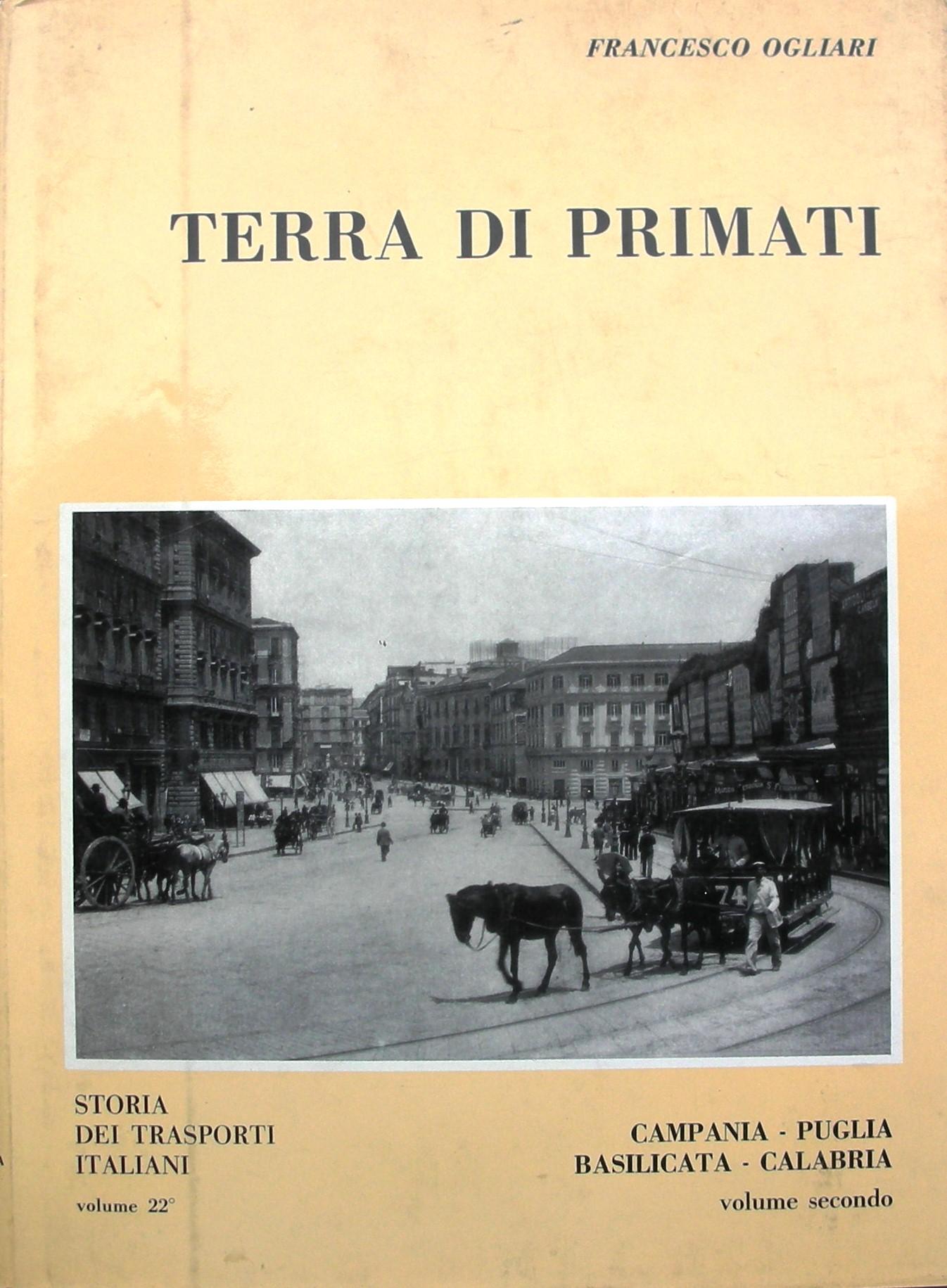 Terra di primati - storia dei trasporti italiani- volume 22