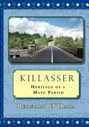 Killasser: Heritage of a Mayo Parish