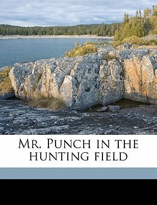 Mr. Punch in the Hunting Field