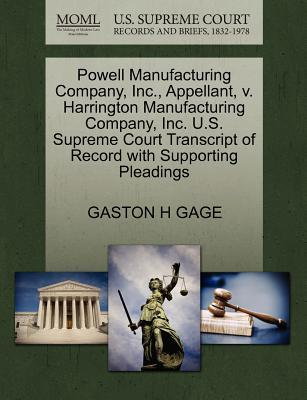 Powell Manufacturing Company, Inc, Appellant, V. Harrington Manufacturing Company, Inc. U.S. Supreme Court Transcript of Record with Supporting Plead