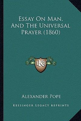 Essay on Man, and the Universal Prayer (1860)