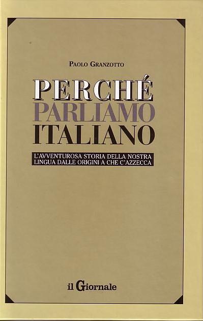 Perchè parliamo italiano