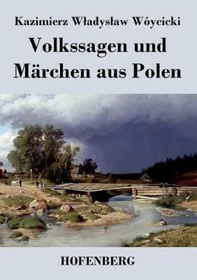 Volkssagen und Märchen aus Polen