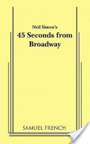 Neil Simon's 45 Seconds from Broadway