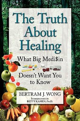 The Truth About Heal...