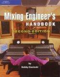 The Mixing Engineer's Handbook,