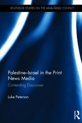 Palestine-Israel in the Print News Media