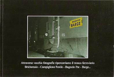 Attraverso vecchie fotografie ripercorriamo il tronco ferroviario Bricherasio-Campiglione Fenile-Bagnolo P.te-Barge