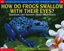 How Do Frogs Swallow...