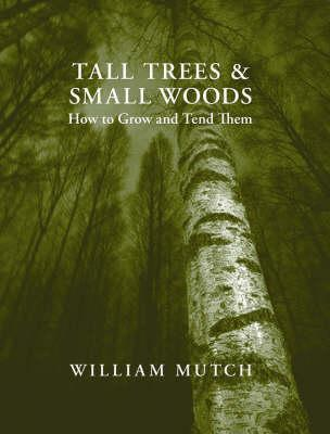 Tall Trees and Small Woods
