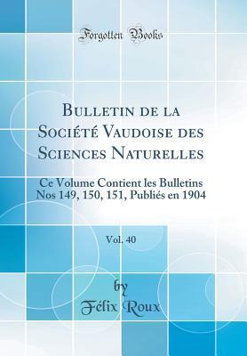 Bulletin de la Société Vaudoise des Sciences Naturelles, Vol. 40