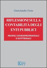 Riflessioni sulla contabilità degli enti pubblici. Profili giurisprudenziali e dottrinali