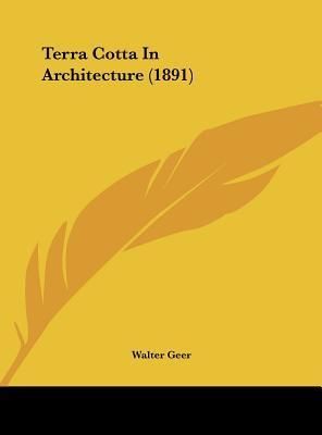 Terra Cotta in Architecture (1891)