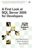 A First Look at Microsoft SQL Server 2005 for Developers