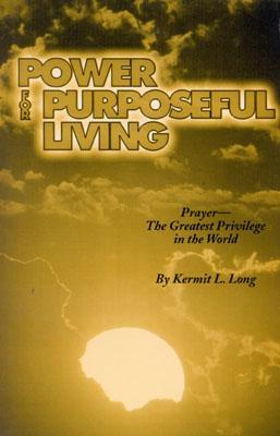 Power for Purposeful Living