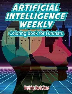 Artificial Intelligence Weekly