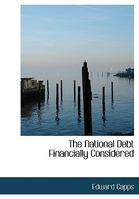 The National Debt Financially Considered