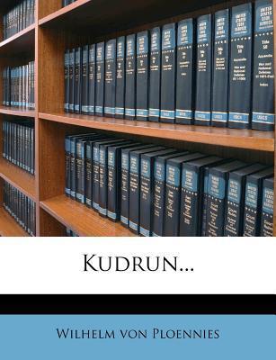 Kudrun, Uebersetzung und Urtext