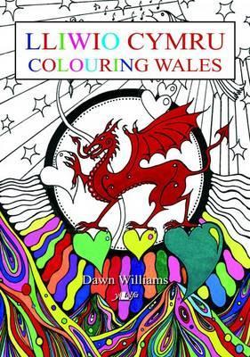 Lliwio Cymru / Colouring Wales