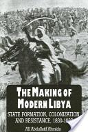 The Making of Modern Libya