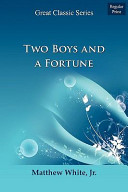 Two Boys and a Fortu...
