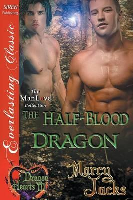 The Half-Blood Dragon