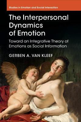The Interpersonal Dynamics of Emotion