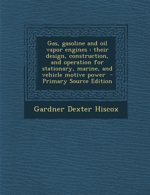 Gas, Gasoline and Oil Vapor Engines