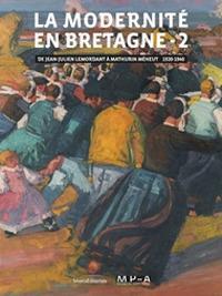 La modernité en Bretagne. Ediz. a colori