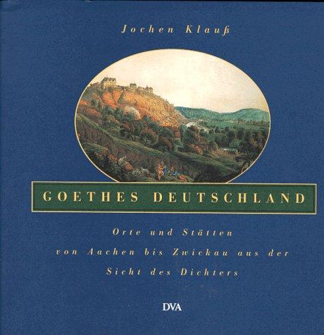 Goethes Deutschland