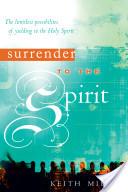 Surrender to the Spirit