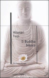 Il Buddha bianco
