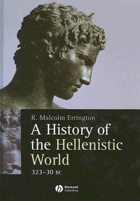 History of the Hellenistic World, 323-30 BC