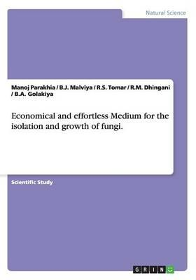 Economical and effortless Medium for the isolation and growth of fungi