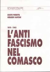 L'antifascismo nel comasco, 1919-1943