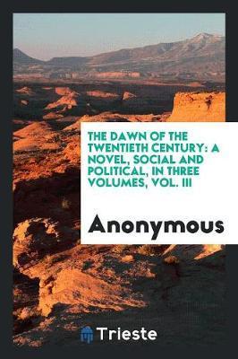 The Dawn of the Twentieth Century