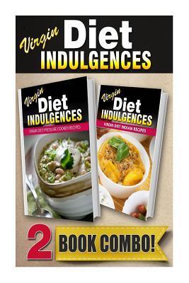 Virgin Diet Pressure Cooker Recipes / Virgin Diet Indian Recipes