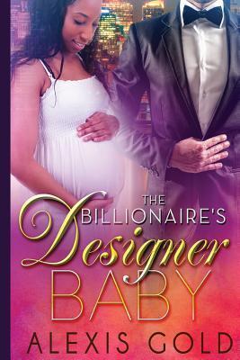 The Billionaire's Designer Baby