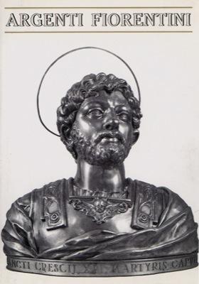 Argenti fiorentini dal XV al XIX secolo