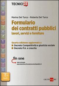 Formulario dei contratti pubblici. Lavori, servizi e forniture