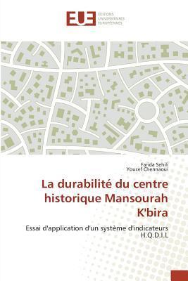 La Durabilite du Centre Historique Mansourah K'Bira