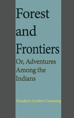 Forest and Frontiers