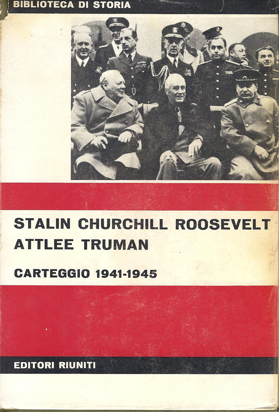 Stalin Churchill Roosevelt Attlee Truman